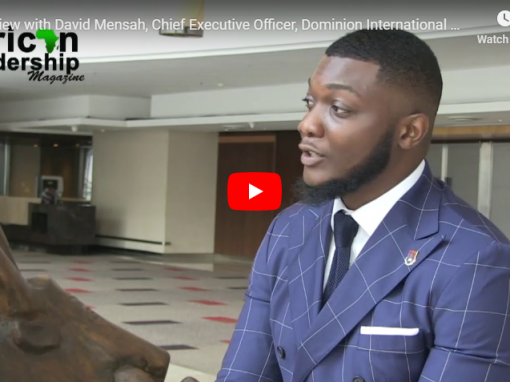 Interview with David Mensah, Chief Executive Officer, Dominion International Petroleum Limited.